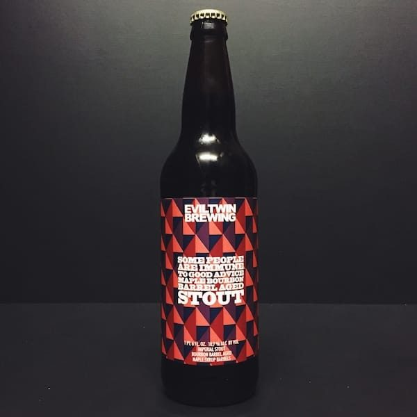 Evil Twin Some People Are Immune To Good Advice Imperial Stout aged in Maple Syrup Bourbon Barrels. New York USA