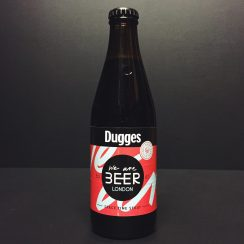 Dugges We Are Beer London Imperial Stout Sweden