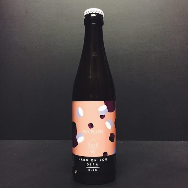 Track Hard On You DIPA collab with Whiplash. Manchester