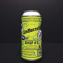 Unbarred SHSF #2 Pineapple & Azacca IPA Sussex