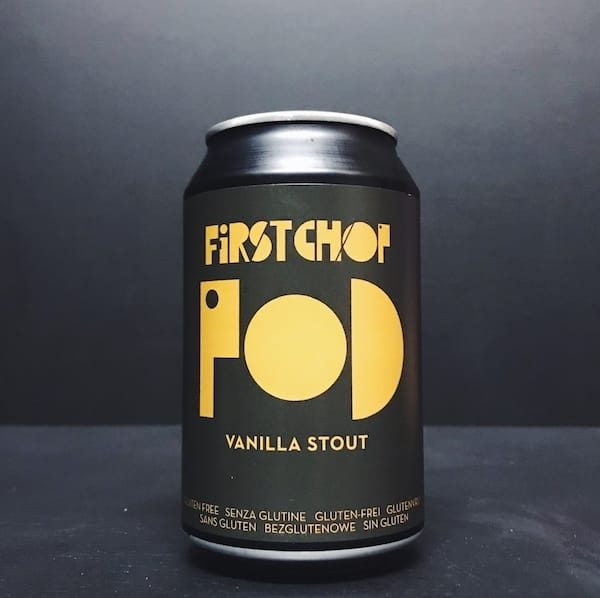 First Chop POD Vanilla Stout Manchester Gluten Free Vegan Friendly