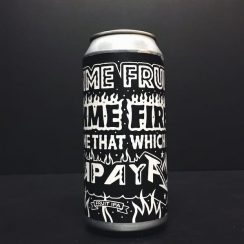 Black Iris Gimme Fruit, Gimme Fire, Give Me That Which I Papaya Fruit IPA collab with Turning Point. Nottingham