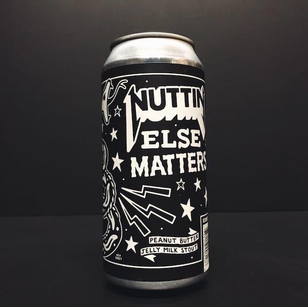 Black Iris Nuttin Else Matters Peanut Butter Jelly Milk Stout. Collab with Neon Raptor. Nottingham