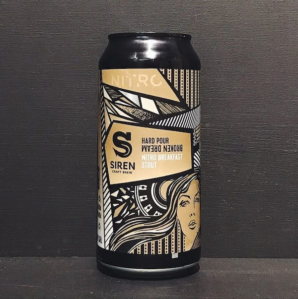 Siren Craft Brew Hard Pour Broken Dream Nitro Breakfast Stout Berkshire