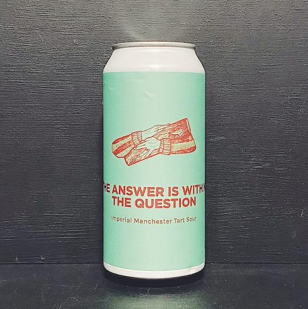 Pomona Cloudwater Island The Answer Becomes The Question Imperial Manchester Tart Sour Salford collab vegan